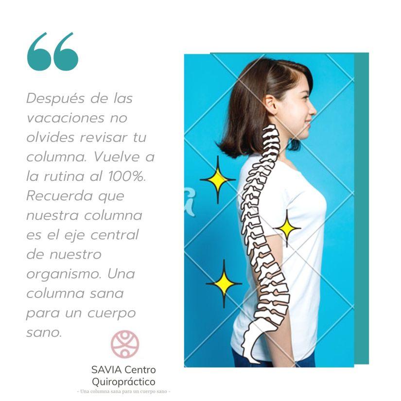 Después de las vacaciones no olvides revisar tu columna. Vuelve a la rutina al 100%. Recuerda que nuestra columna es el eje central de nuestro organismo. Una columna sana para un cuerpo sano.